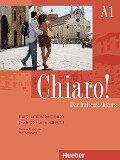 Chiaro! A1. Kurs- und Arbeitsbuch mit Audio-CD und Lerner-CD-ROM - Giulia de Savorgnani, Beatrice Bergero