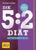 Die 5:2-Diät - Elisabeth Lange