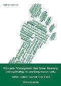 Was jede Führungskraft über Green Economy und nachhaltige Entwicklung wissen sollte - Ralf Utermöhlen
