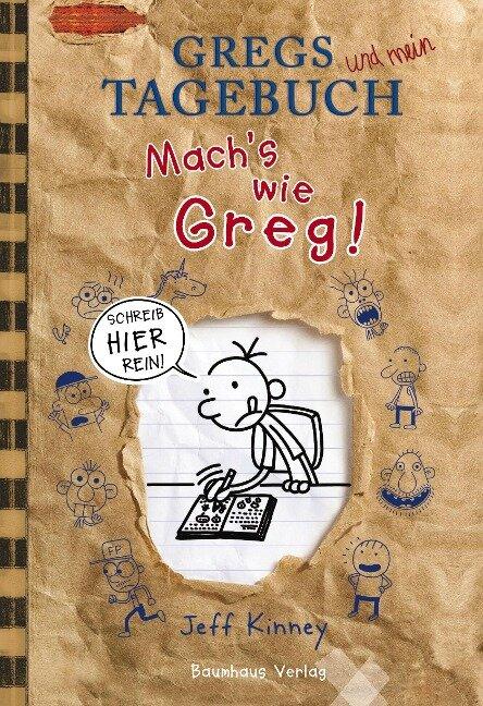 Gregs Tagebuch - Mach's wie Greg! - Jeff Kinney