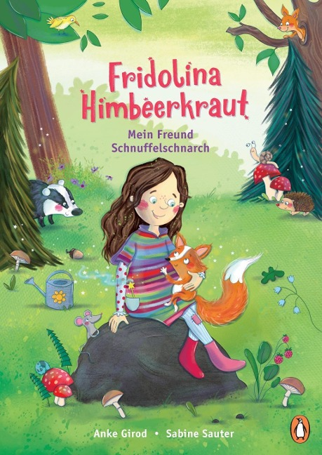 Fridolina Himbeerkraut - Mein Freund Schnuffelschnarch - Anke Girod