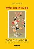 Barfuß auf dem Dixi-Klo - Lars Terörde