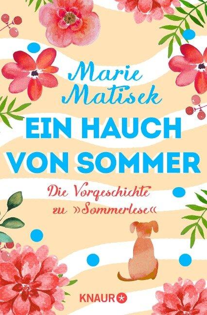 """Ein Hauch von Sommer - Die Vorgeschichte zu """"Sommerlese"""" - Marie Matisek"""