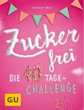 Zuckerfrei - Hannah Frey
