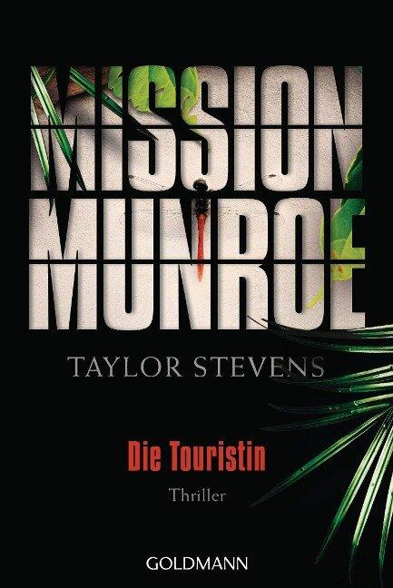 Mission Munroe - Die Touristin - Taylor Stevens