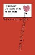 Un cuento triste no tan triste - Jorge Bucay