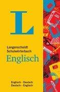 Langenscheidt Schulwörterbuch Englisch - Mit Info-Fenstern zu Wortschatz & Landeskunde -