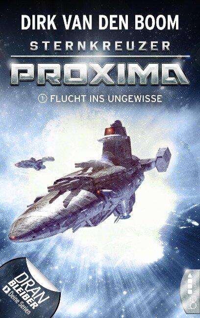 Sternkreuzer Proxima - Flucht ins Ungewisse - Dirk Van Den Boom
