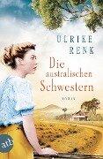 Die australischen Schwestern - Ulrike Renk