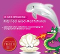 Kids-Feel-Good-Meditationen - Alexandra Pichler