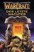 World of Warcraft: Der letzte Wächter - Jeff Grubb