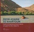 From Aswan to Khartoum - Lenka Varadzinova