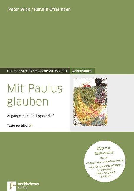 Mit Paulus glauben - Peter Wick, Kerstin Offermann