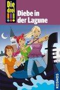 Die drei !!! 35. Diebe in der Lagune (drei Ausrufezeichen) - Henriette Wich