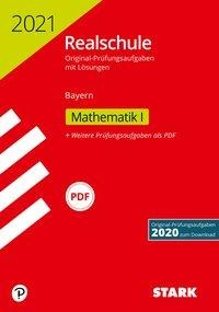 STARK Original-Prüfungen Realschule 2021 - Mathematik I - Bayern -