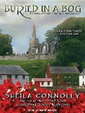 Buried in a Bog - Sheila Connolly