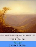 Heart and Science: A Story of the Present Time - Wilkie Collins