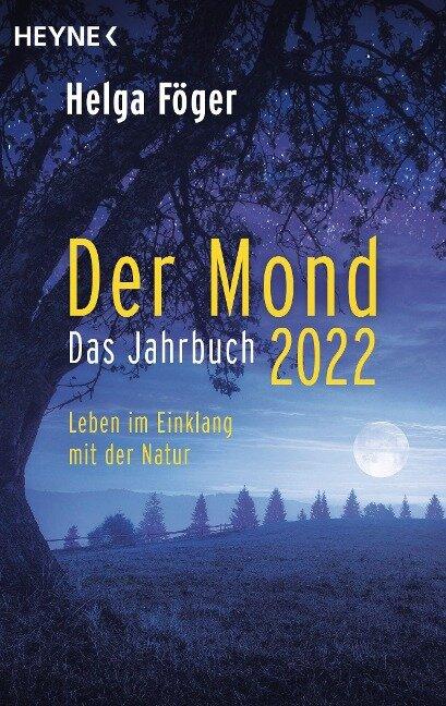Der Mond 2022 - Das Jahrbuch - Helga Föger