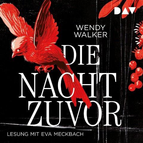 Die Nacht zuvor - Wendy Walker
