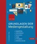 Grundlagen der Mediengestaltung - Christian Fries