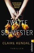 Die zweite Schwester - Claire Kendal