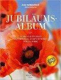 Jubiläumsalbum - Anne Terzibaschitsch