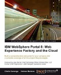 IBM Websphere Portal 8: Web Experience Factory and the Cloud - Chelis Camargo