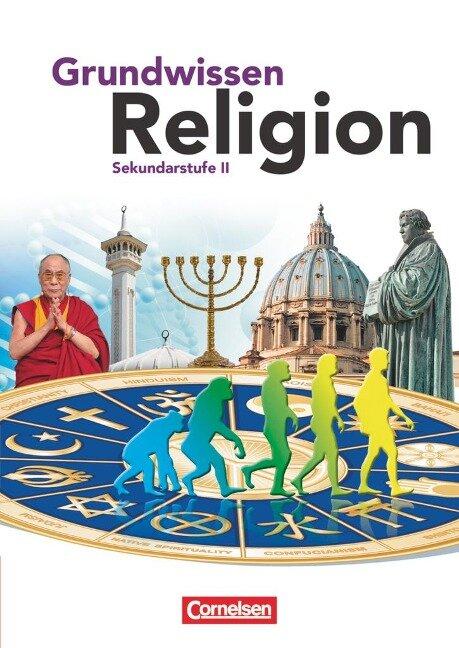 Grundwissen Religion. Sekundarstufe II - Maria Bubolz-Janssen, Georg Bubolz