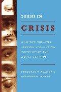 Teens in Crisis - Frederic Reamer, Deborah Siegel
