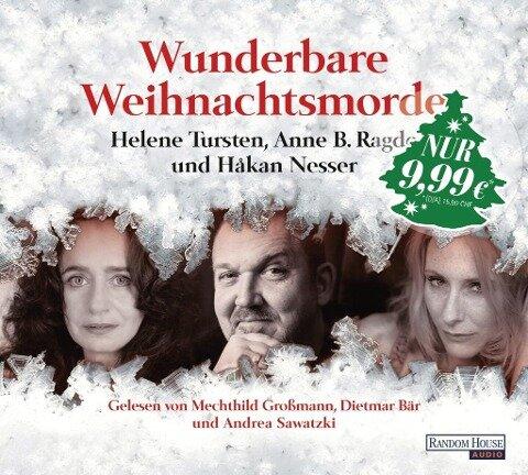 Wunderbare Weihnachtsmorde - Håkan Nesser, Helene Tursten, Anne B. Ragde