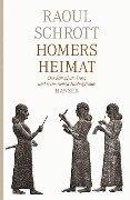Homers Heimat - Raoul Schrott