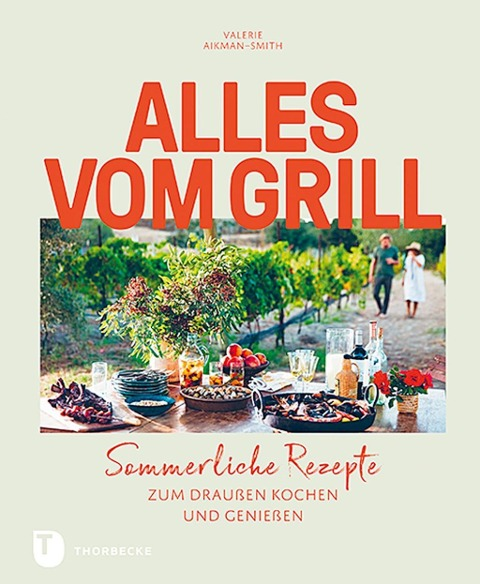 Alles vom Grill - Valerie Aikman-Smith