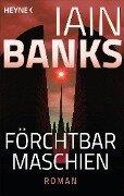 Förchtbar Maschien - - Iain Banks