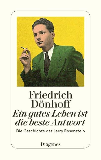 Ein gutes Leben ist die beste Antwort - Friedrich Dönhoff