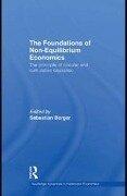 Foundations of Non-Equilibrium Economics -