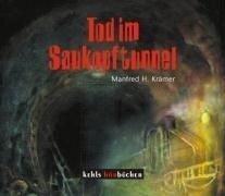 Tod im Saukopftunnel - Manfred H. Krämer