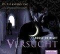 House of Night 06. Versucht - P. C. Cast, Kristin Cast