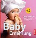 Baby-Ernährung - Barbara Dohmen