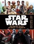 Star Wars(TM) Lexikon der Helden, Schurken und Droiden -