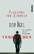 Der Igel - Ferdinand von Schirach