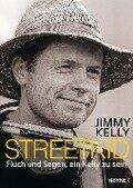 Streetkid - Jimmy Kelly, Patricia Leßnerkraus