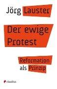 Der ewige Protest - Jörg Lauster