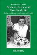 Seelentröster und Paradiesäpfel - Klaus Christian Reiter