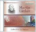 Martin Luther - Aufbruch in die Freiheit - Christian Mörken