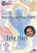 Gott und seine geistigen Helfer - DVD - Jana Haas