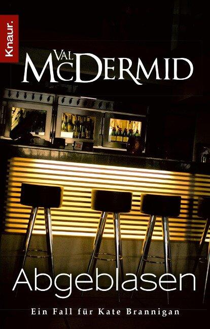 Abgeblasen - Val McDermid