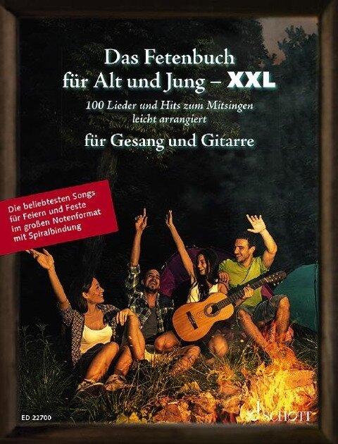 Das Fetenbuch für Alt und Jung - XXL. Gesang und Gitarre -