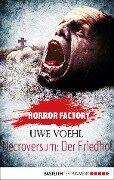 Horror Factory 15 - Necroversum: Der Friedhof - Uwe Voehl