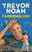 Farbenblind - Trevor Noah