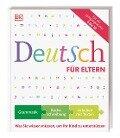 Deutsch für Eltern - Hans G. Müller, Heidemarie Brosche, Anne-Sophie Remane